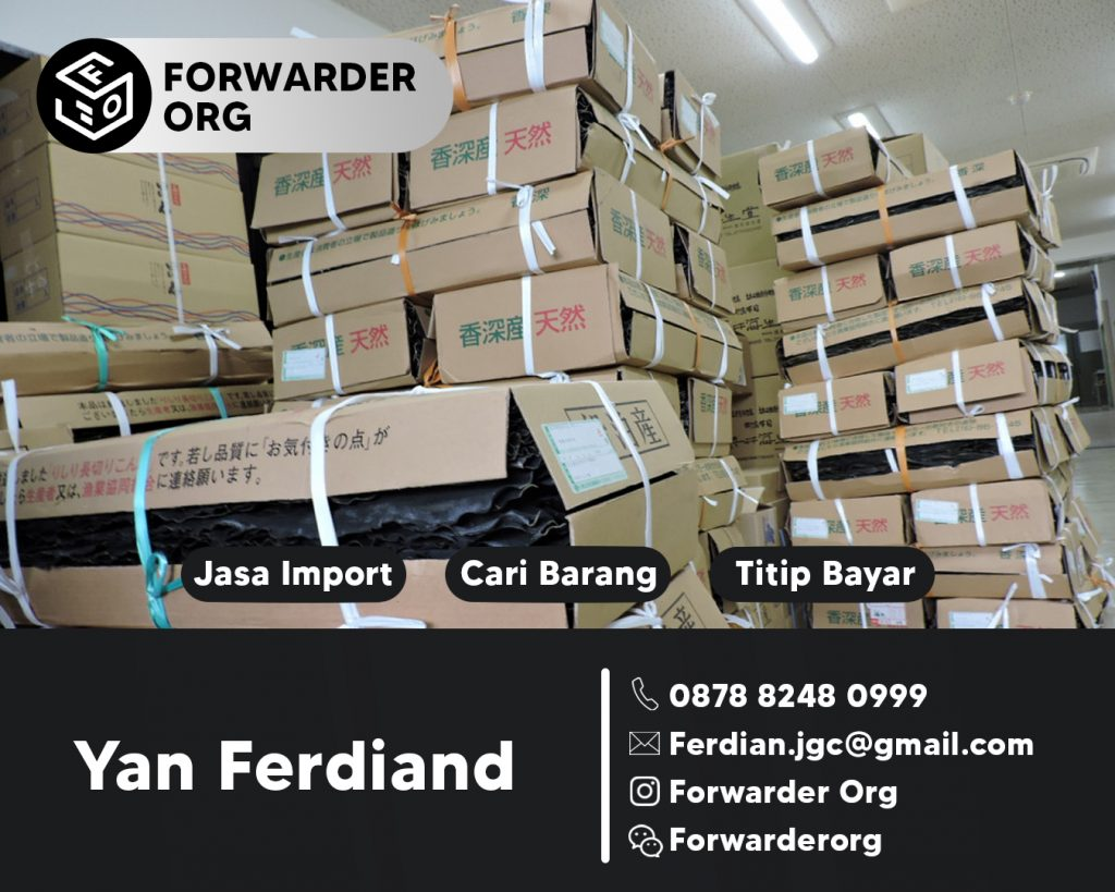 Import Door to Door by Sea dari China Termurah | FORWARDER ORG