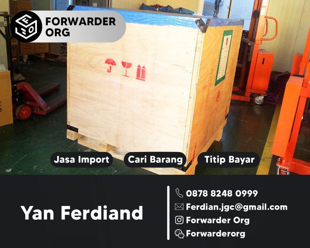 Jasa Import Door to Door dari China dan Titip Bayar | FORWARDER ORG