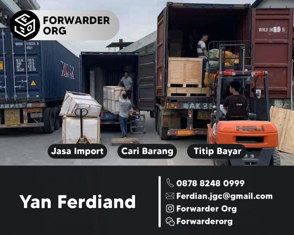 Jasa Import dari China Borongan Murah dan Mudah   FORWARDER ORG